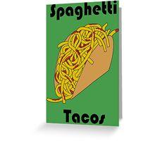 Spaghetti Taco Greeting Card