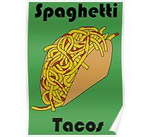 Spaghetti Taco Poster