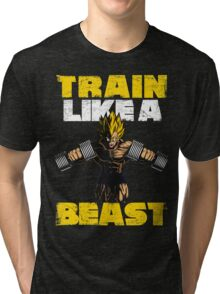 TRAIN LIKE A BEAST - Vegeta GYM Tri-blend T-Shirt