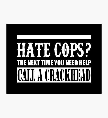 Cops? Photographic Print