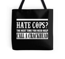 Cops? Tote Bag