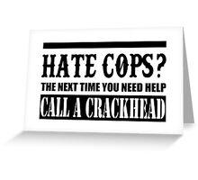 Cops? Greeting Card