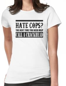 Cops? Womens Fitted T-Shirt