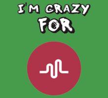 i am crazy 4 musically Kids Tee