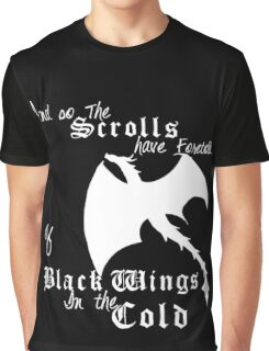 Black wings in the cold (white lettering)  Graphic T-Shirt