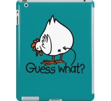 Guess what Funny Chicken Butt iPad Case/Skin