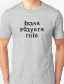 Bassists Rule - Guitar Band Tee Unisex T-Shirt