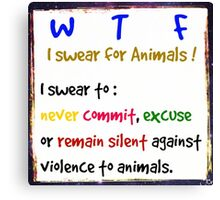 I swear for Animals Canvas Print