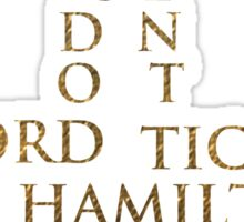I Couldn't Afford Hamilton Tickets, So I Got This ... Instead Sticker