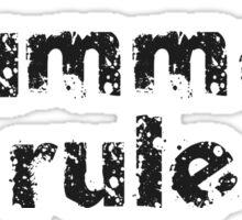 Drummers Rule - Black T-Shirt Sticker