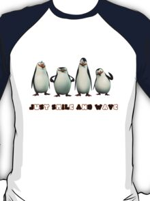 Just Smile and Wave T-Shirt