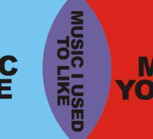 Music I Used To Like Sticker