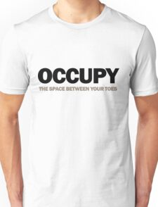 occupy the space between your toes (version 2) T-Shirt