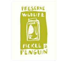 Pickle a Penguin Art Print