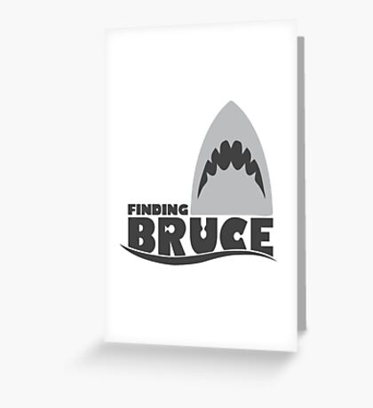 Finding Bruce (Finding Dory inspired horror) Greeting Card