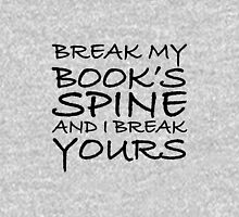 Break My Book's Spine  Women's Relaxed Fit T-Shirt
