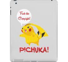 Pichuka Vs2: Fuck the Copyright! iPad Case/Skin