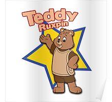 teddy ruxpin shirt Poster