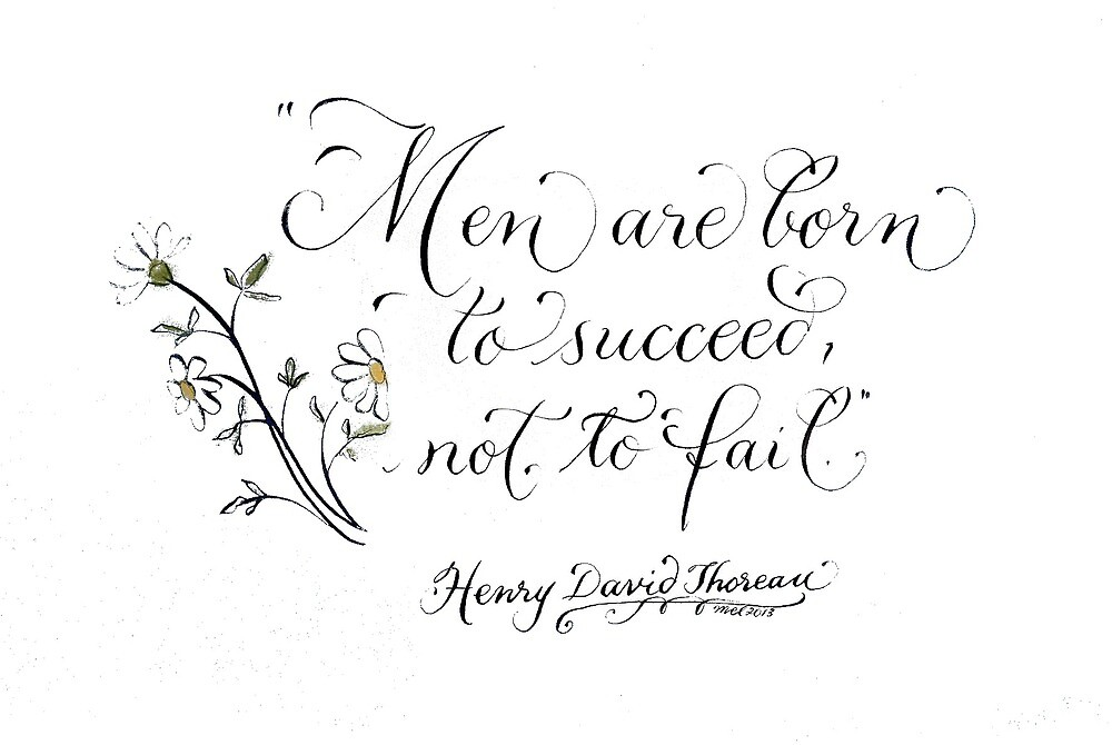 Born to succeed handwritten Thoreau quote by Melissa Goza