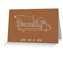 dog in a ute Greeting Card