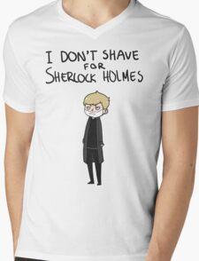 I don't shave Mens V-Neck T-Shirt