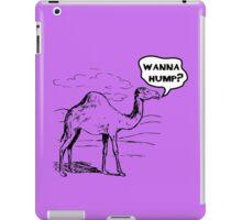 Do You Wanna Hump? iPad Case/Skin