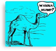 Do You Wanna Hump? Canvas Print