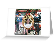 Tommy Wright On The Run Greeting Card
