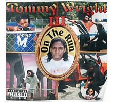 Tommy Wright On The Run Poster