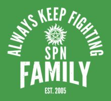 Always Keep Fighting - SPN Family Kids Tee