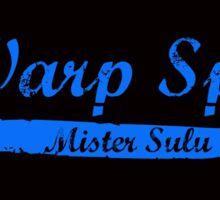 Warp Speed Mr Sulu Sticker