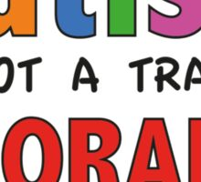 Autism Is Not A Tragedy Ignorance Is The Tragedy Sticker