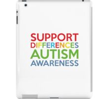 Support Differences Autism Awareness iPad Case/Skin
