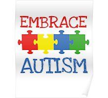 Embrace Autism Poster