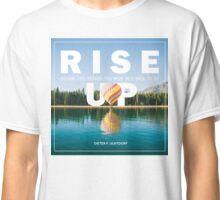 Rise Up - LDStreetwear Classic T-Shirt