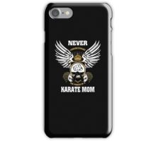 The Power of a Karate Mom - Karate Shirt iPhone Case/Skin