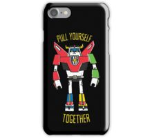 Pull Yourself Together iPhone Case/Skin