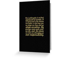 """Once's philosophy is... """"Eleanor Roosevelt"""" Inspirational Quote Greeting Card"""