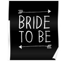 Bride to Be Love Engaged Wedding Couple Arrow Tee Poster