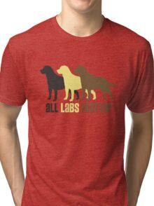 All Labs Matter Original by TeeCreations 2016 Tri-blend T-Shirt