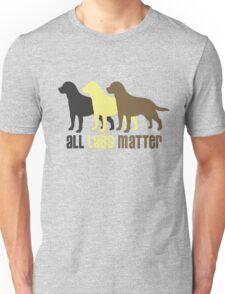 All Labs Matter Original by TeeCreations 2016 Unisex T-Shirt