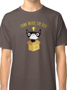 Think Inside The Box Classic T-Shirt