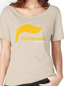 The Donald – I'm lovin' it Women's Relaxed Fit T-Shirt