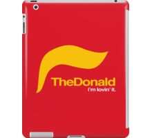 The Donald – I'm lovin' it iPad Case/Skin