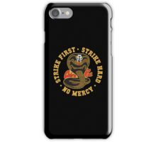 Cobra kai - Strike First - Strike Hard - No Mercy HD Logo iPhone Case/Skin