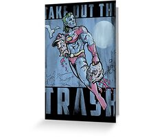 Take Out the Trash Greeting Card