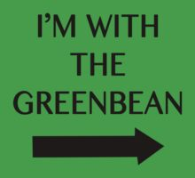 I'm with the Greenbean by caramorgan