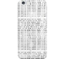 Dull Boy iPhone Case/Skin