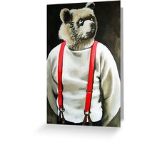 BEAR With Me - animal bear portrait anthropomorphic painting Greeting Card
