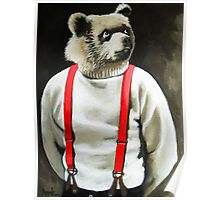 BEAR With Me - animal bear portrait anthropomorphic painting Poster